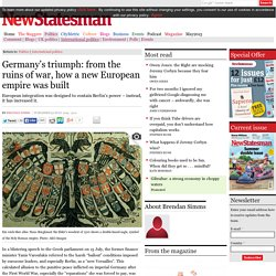 Germany's triumph: from the ruins of war, how a new European empire was built