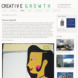 Gerone Spruill | Creative Growth Art Center