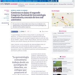 Comienza en Jujuy el segundo Congreso Nacional de Gerontología Comunitaria, con más de tres mil asistentes