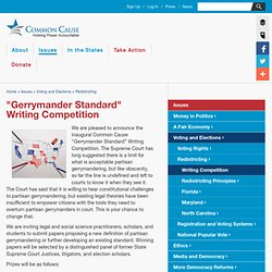 "Common Cause – ""Gerrymander Standard"" Writing Competition"