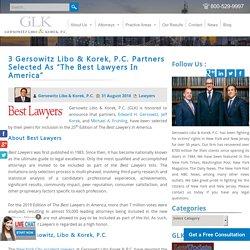 3 Gersowitz Libo & Korek, P.C. Partners Selected As The Best Lawyers In America