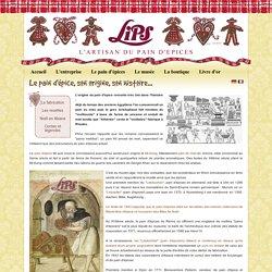 Le pain d'épice, son origine, son histoire... - Pains d'épices LIPS à Gertwiller - Fabrication artisanale