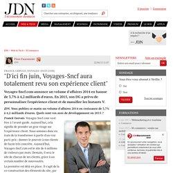 """Franck Gervais (Voyages-Sncf.com):""""D'ici fin juin, Voyages-Sncf aura totalement revu son expérience client"""" - JDN"""
