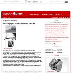 Die Geschichte des Straßenbaus