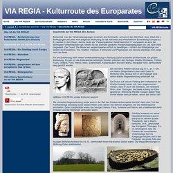 Geschichte der VIA REGIA (ein Abriss)