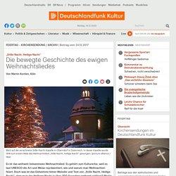 """""""Stille Nacht, Heilige Nacht"""" - Die bewegte Geschichte des ewigen Weihnachtsliedes"""