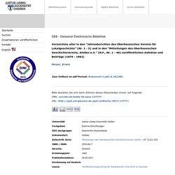 """GEB - Verzeichnis aller in den """"Jahresberichten des Oberhessischen Vereins für Lokalgeschichte"""" (Nr. 1 - 5) und in den """"Mitteilungen des Oberhessischen Geschichtsvereins, Gießen e.V."""" (N.F., Nr. 1 - 46) veröffentlichen Aufsätze und Beiträge (1879 - 1962)"""
