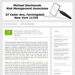 Michael Gesimondo: A banking expert you can trust