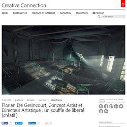Florian De Gesincourt, Concept Artist et Directeur Artistique : un souffle de liberté (créatif)