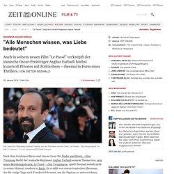 """""""Le Passé"""": Gespräch mit dem Regisseur Asghar Farhadi"""