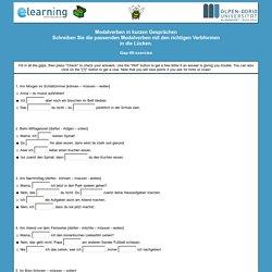 Modalverben in kurzen GesprächenSchreiben Sie die passenden Modalverben mit den richtigen Verbformen in die Lücken.