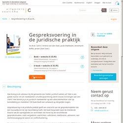Gespreksvoering in de juridische praktijk. (E-book).