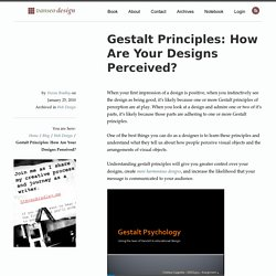 Gestalt Principles: How Are Your Designs Perceived?