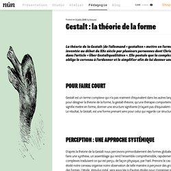 Gestalt : la théorie de la forme - nůn - design et arts graphiques