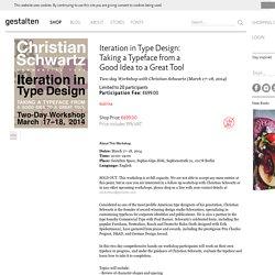 Christian Schwartz Workshop