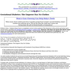 Gestational Diabetes: The Emperor Has No Clothes - FROM RONNIE Falcão's MIDWIFE ARCHIVES