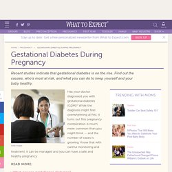 Gestational Diabetes (GDM) During Pregnancy