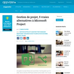 Gestion de projet, 5 vraies alternatives à Microsoft Project