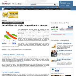 Styles de gestion en bourse : Approche growth, value, garp ... - Analyse Financière