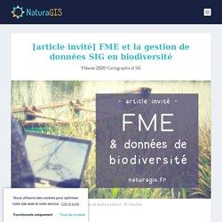FME et la gestion de données SIG en biodiversité