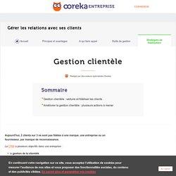 Gestion clientèle : principe - Ooreka