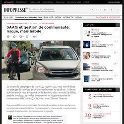 SAAQ et gestion de communauté: risqué, mais habile