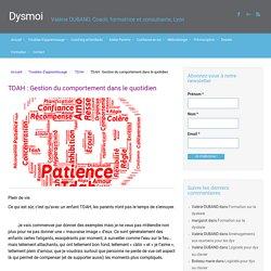 TDAH : Gestion du comportement dans le quotidien