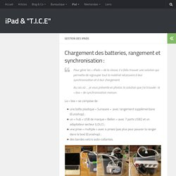 Gestion d'un kit d'iPads | Le blog des enfants de 1ère année de l'école d'Estaimbourg