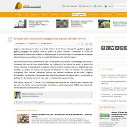 Un guide pour une gestion écologique des espaces collectifs en ville - 03/01/16