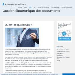 La GED - Gestion électronique des documents - Infos et devis