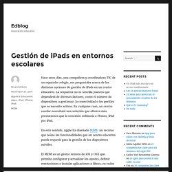 Gestión de iPads en entornos escolares – Edblog