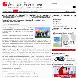La gestion des risques en entreprise » Analyse Prédictive