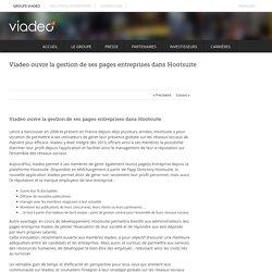 Viadeo ouvre la gestion de ses pages entreprises dans Hootsuite