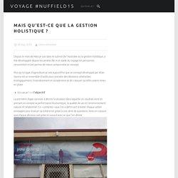 Mais qu'est-ce que la gestion holistique ? – Voyage #Nuffield15