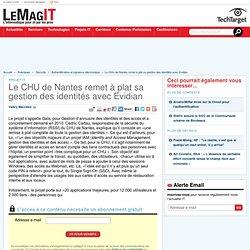 Le CHU de Nantes remet à plat sa gestion des identités avec Evidian