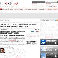 Gestion du système d'information : les PME doivent-elles déployer une CMDB ?