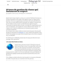 13 trucs de gestion de classe qui instaurent le respect