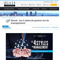 Les 4 styles de management (1/3)