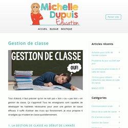 Gestion de classe - Michelle Dupuis Education Gestion de classe