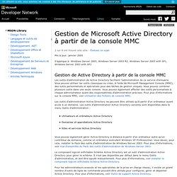 Gestion de Microsoft Active Directory à partir de la console MMC