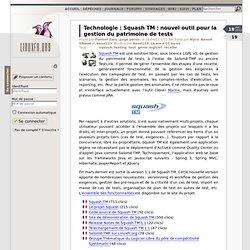 Squash TM : nouvel outil pour la gestion du patrimoine de tests