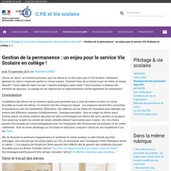 Gestion de la permanence : un enjeu pour le service Vie Scolaire en collège (...) - C.P.E et Vie scolaire