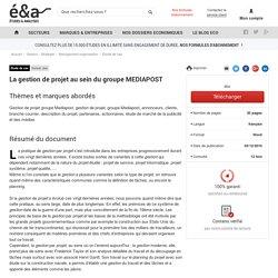 La gestion de projet au sein du groupe MEDIAPOST