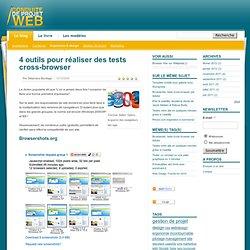 Gestion de projet, 4 outils pour réaliser des tests cross-browser