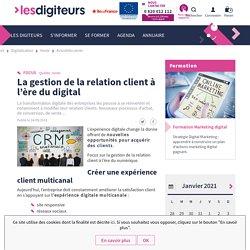 La gestion de la relation client à l'ère du digital