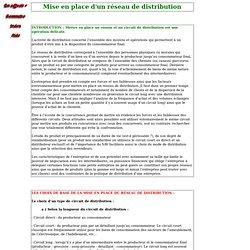 Mise en place et gestion d'un réseau de distribution