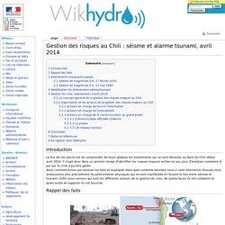 Gestion des risques au Chili : séisme et alarme tsunami, avril 2014