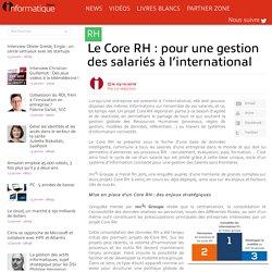Le Core RH : pour une gestion des salariés à l'international