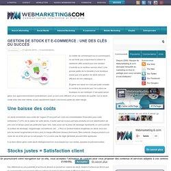 Gestion de stock et e-commerce: une des clés du succès
