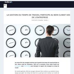 Gestion du temps de travail et climat social en entreprise